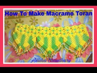 How to make macrame toran easily at home