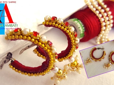 How to make old earrings in to new designer silk thread earrings with loreals at home