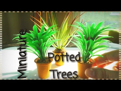MINIATURE POTTED TREES | DIY DOLLHOUSE CRAFTS