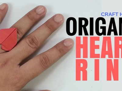Origami Heart Ring ♥︎ How To Make Origami Ring With Heart ♥︎ Step By Step Easy Origami Tutorial ♥︎