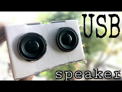 Speaker | how to make a USB speaker