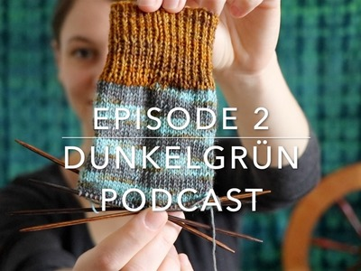 Episode 2: Knitting, Spinning and a Little Natural Dye Chemistry