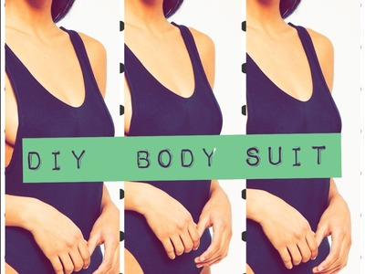 How To Make A Bodysuit   SWIMSUIT  EASY TUTORIAL