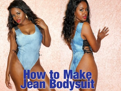 How to make Jean Bodysuit | baddie on a budget
