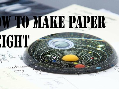 How to make paper weight