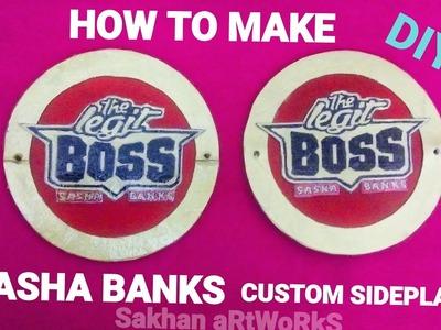 How To Make Sasha Banks Custom Sideplates