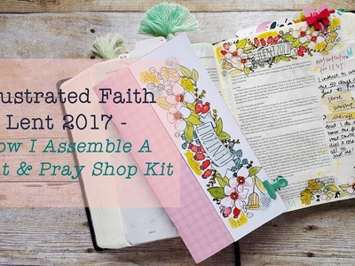 Illustrated Faith Lent Kit - How I Assemble A Kit From The Print & Pray Shop