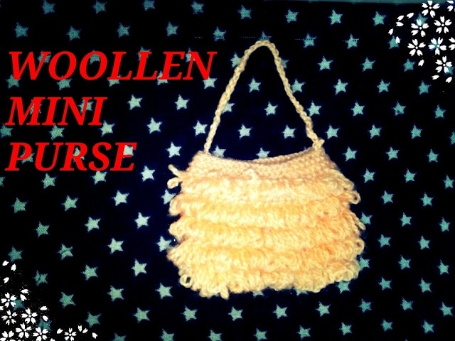 Learn how to make a woollen mini purse in simple easy steps