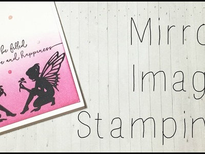 Mirror Image Stamps How-To