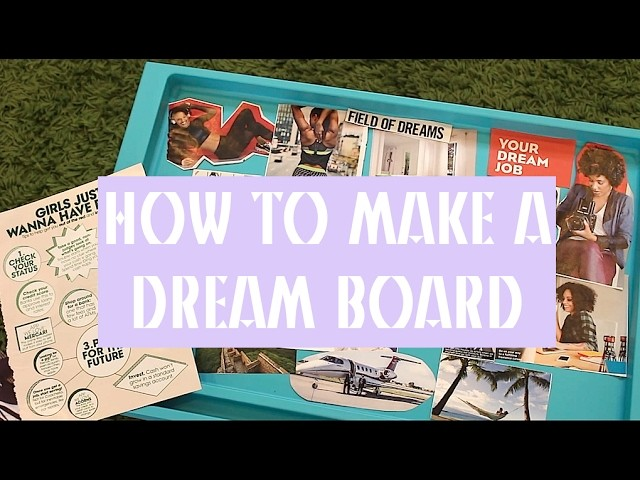 TUTORIAL | How to Make a Dream Board