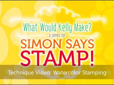 Card Making and Paper Crafting How To: Watercolor Stamping