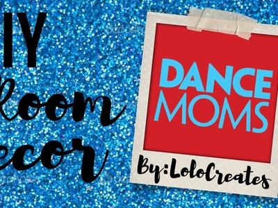 DIY Dance Moms Room Decor ⎮ ALDC Room Decor ⎮TV Show Room Decor