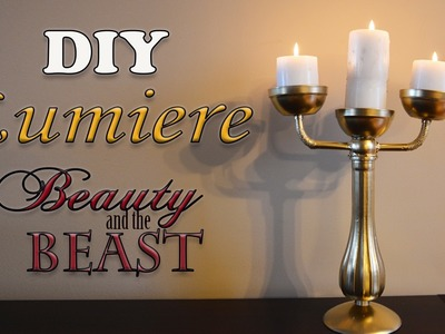 DIY Life-Like Lumiere: From Beauty and the Beast