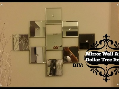 DIY: Mirror Wall Art  ~  Dollar Tree Mirrors