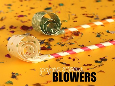 DIY: Party Blowers