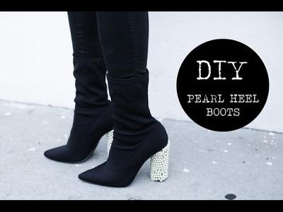 DIY: Pearl Heel Boots (EASY!)