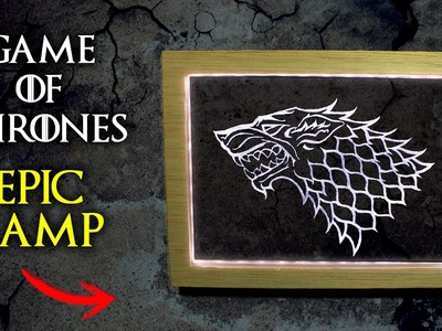 Game of Thrones EPIC Lamp   How to Make a Lamp