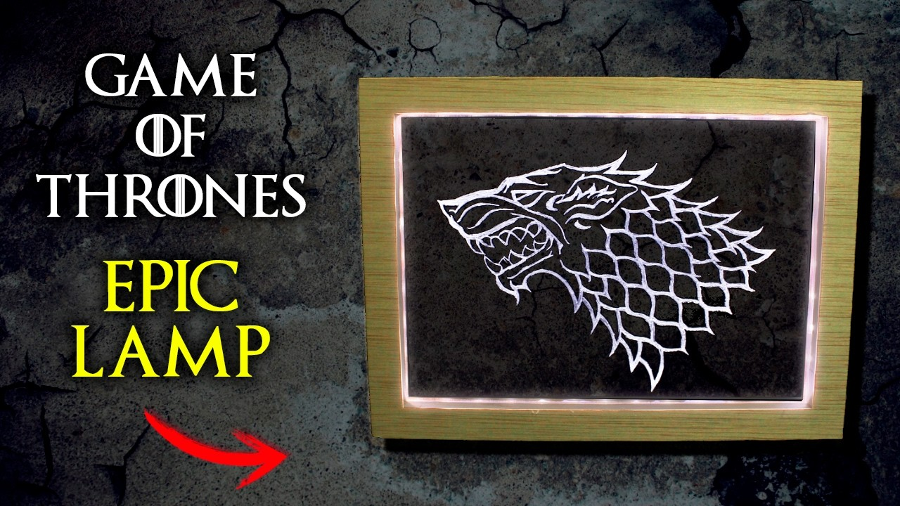 Game of Thrones EPIC Lamp | How to Make a Lamp