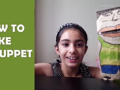 How to a Make Puppet - Paper bag Puppet by Harnoor.