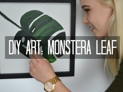 How to DIY Art | Monstera Leaf Painting