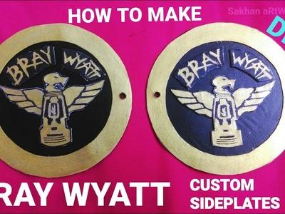How To Make Bray Wyatt Custom Sideplates