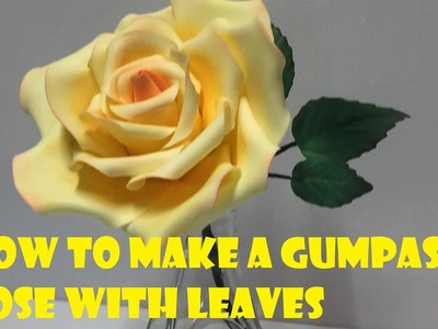 How to make Gumpaste Rose With Leaves