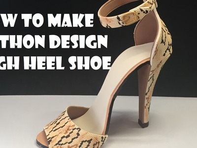 How to make Python Design High Heel Shoe