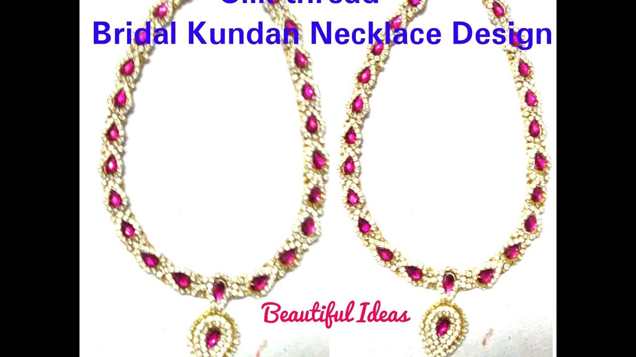 How to Make Silk Thread Bridal Kundans Necklace Latest Design at Home. Bridal Necklace. Easy .