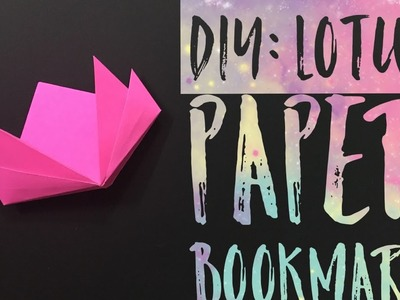 Lotus Paper Bookmark Origami Tutorial - Easy Craft