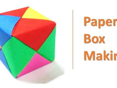 Paper box making - Colorful box tutorial