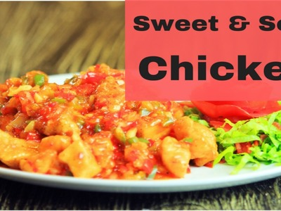 Sweet and sour chicken | How to make sweet and sour chicken | Yummy+ |