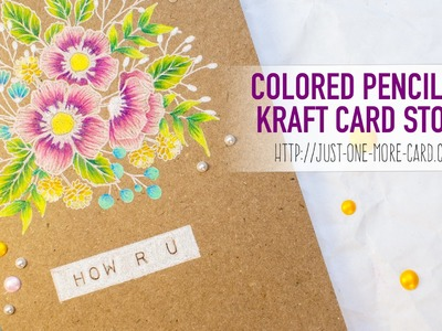 Colored Pencil on Kraft with Wplus9 Botanical Bunch Florals