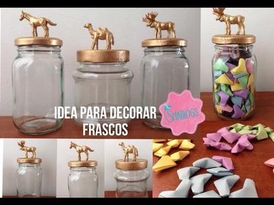 Idea para decorar frascos I DIY