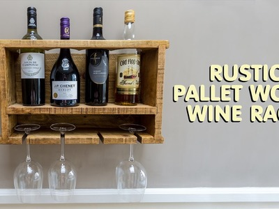 Making A Rustic Pallet Wood Wine Rack