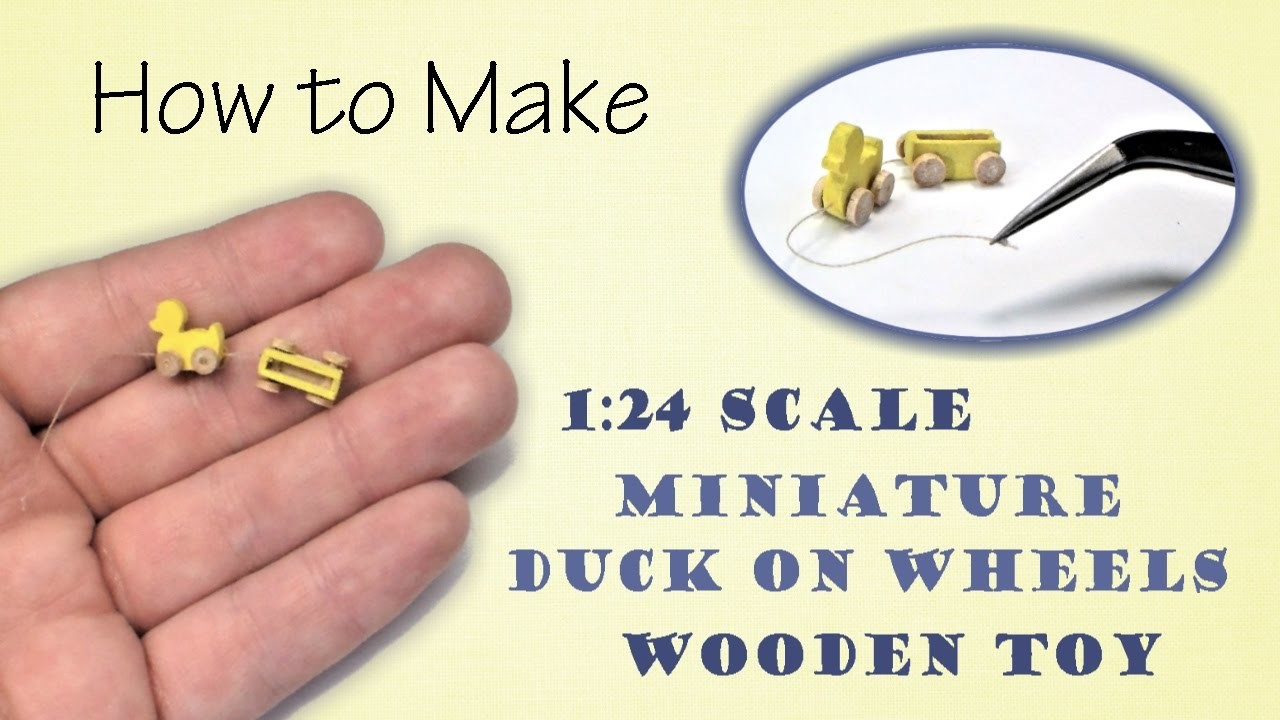 Miniature Duck on Wheels Wooden Christmas Toy Tutorial   Dollhouse   How to Make 1:24 Scale DIY