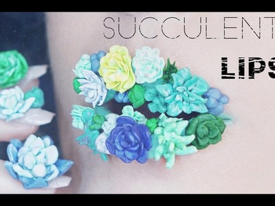 Polymer Clay Mini-Succulents Lip Art Tutorial