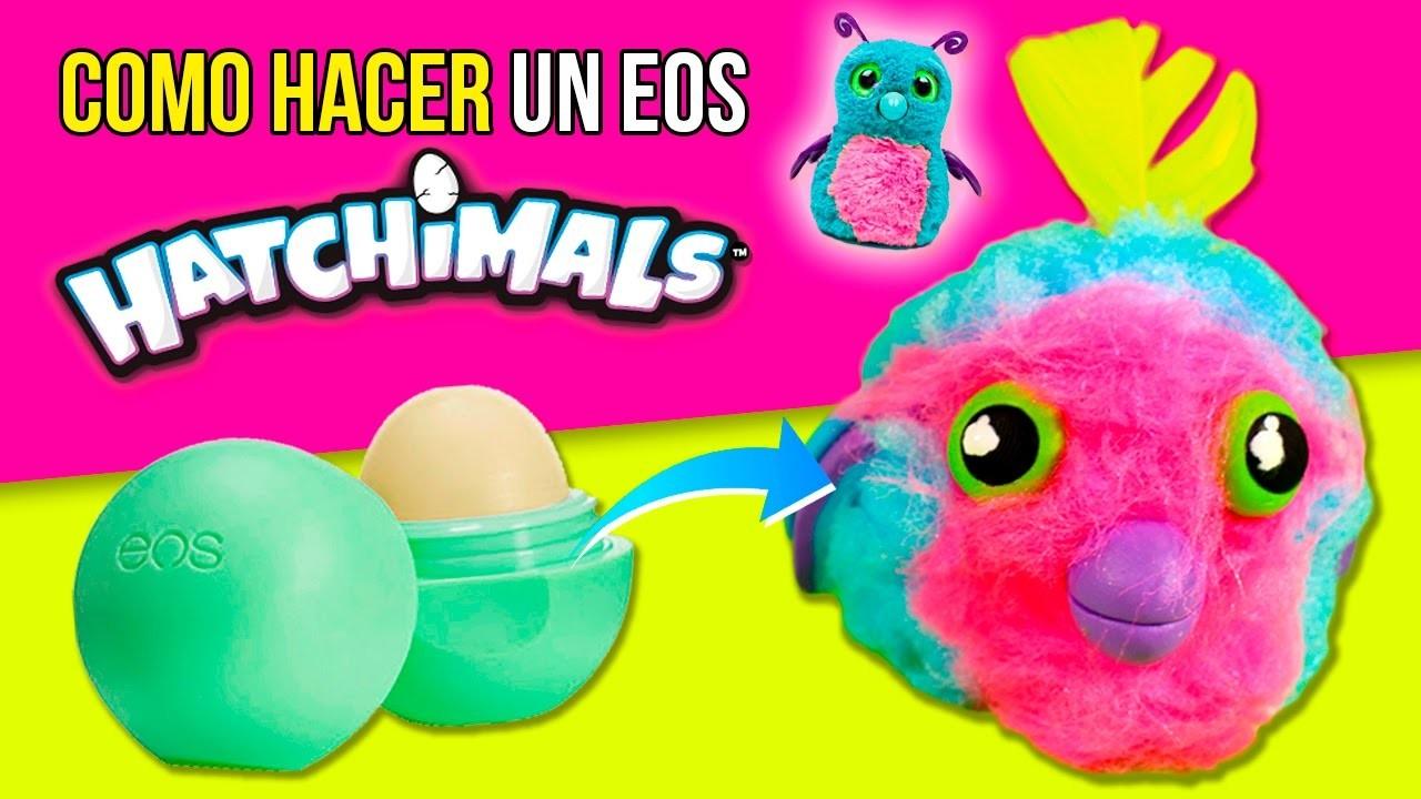 DIY EOS Hatchimal! * Cómo hacer un EOS HATCHIMAL! ✅  Top Tips and Tricks in 1 minute