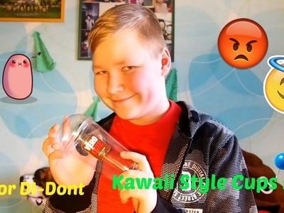 DIY or DI-DONT | Kawaii Style Cups | LifeWith Mantas