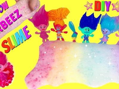 DIY Rainbow Orbeez Crush Slime with Trolls Movie Poppy, Branch, Guy Diamond