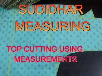 ✔ DIY SUDIDHAR MEASURING -TOP CUTTING USING MEASUREMENT