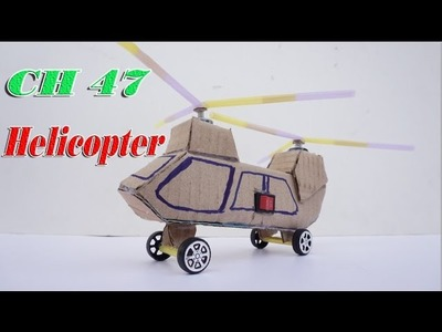 How To Make Super Helicopter CH47 DIY - Electric Helicopter Idea For Toy Kids