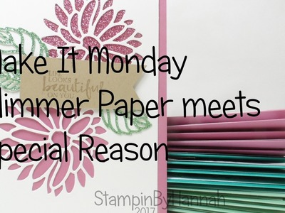 Make It Monday | Stylish Stems and Glimmer Paper cards using Stampin' Up! products