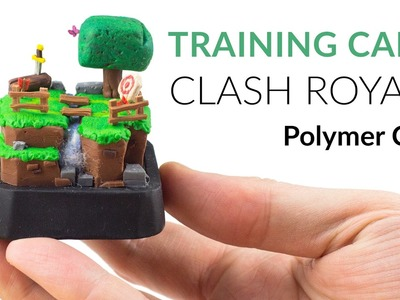 Training Camp (Clash Royale) – Polymer Clay Tutorial