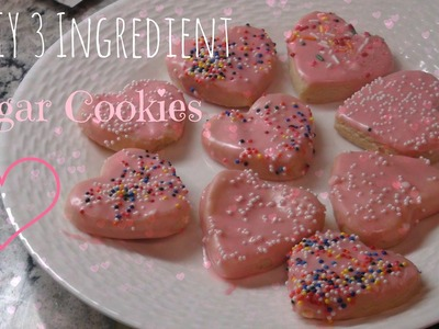 DIY 3 Ingredient Sugar Cookie Dough! | Fun Cookies for Valentine's Day