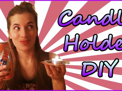 DIY Candle Holder | How To Recycle an Alluminum Can