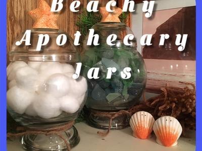 DIY ~Dollar Tree Beachy Apothecary Jars~