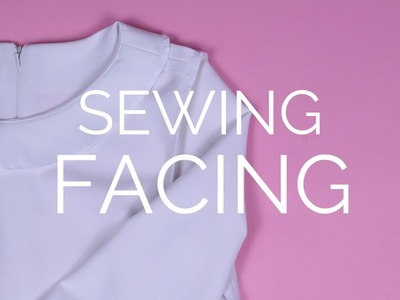 How To: Sewing a Facing (with invisible zipper)
