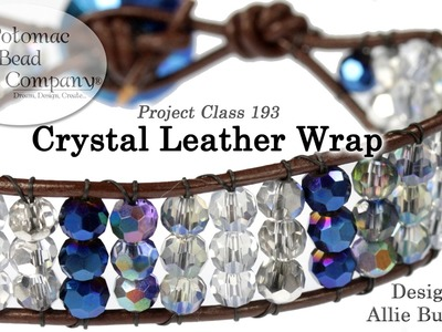Crystal Leather Wrap (Bracelet Tutorial)