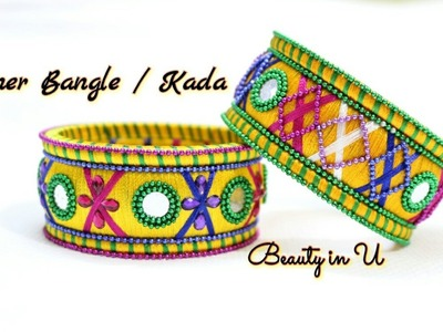 Designer Silk Thread Bangle. Kada |  Making of Designer Bangle at Home | Tutorial