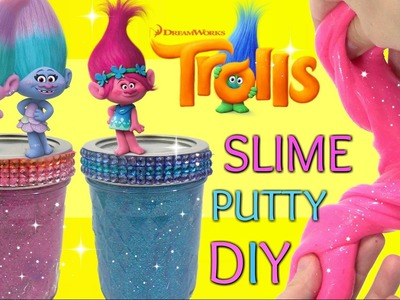 DIY Slime Putty with TROLLS POPPY, Twins Satin Chenilles, Glitter Squishy Do-It--Yourself . TUYC